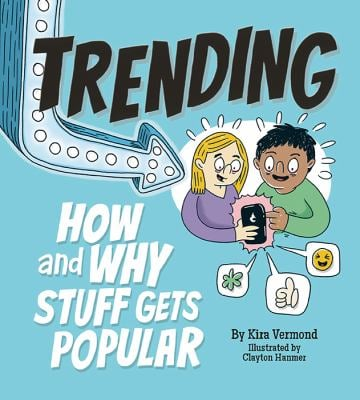 Trending: How and Why Stuff Gets Popular