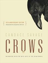 Crows: Encounters with the Wise Guys of the Avian World {10th anniversary edition} 22545688