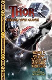 Marvel's Thor: Dueling with Giants (Tales of Asgard Trilogy) (Marvel Thor: the Tales of Asgard Trilogy) 23054871