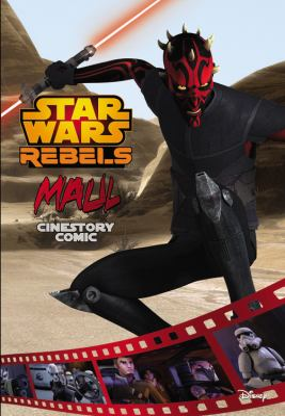 Maul: A Star Wars Rebels Cinestory Comic