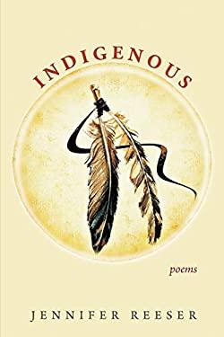 Indigenous: Poems