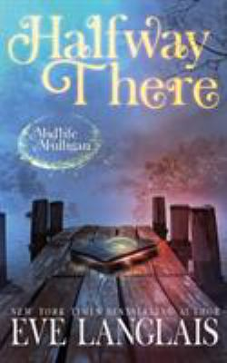Halfway There: Paranormal Women's Fiction (Midlife Mulligan)