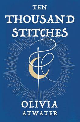 Ten Thousand Stitches (Regency Faerie Tales)