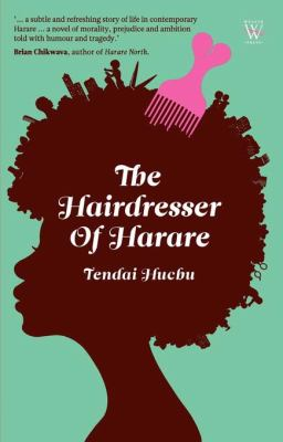 The Hairdresser of Harare 9781779221094