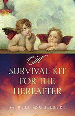 A Survival Kit for the Hereafter 9781770130098