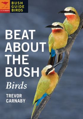 Beat about the Bush: Birds 9781770092419