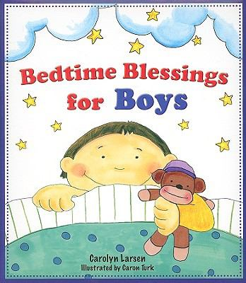 Bedtime Blessings for Boys 9781770360983