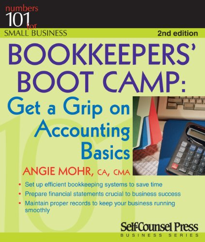 Bookkeepers' Boot Camp: Get a Grip on Accounting Basics 9781770400443