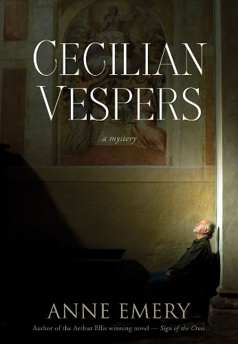 Cecilian Vespers: A Mystery 9781770410237