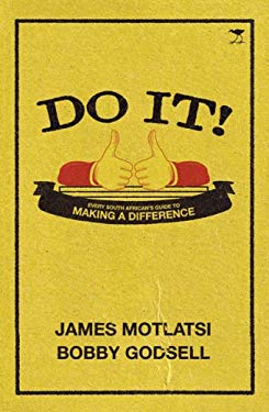 Do It!: Every South African's Guide to Making a Difference 9781770096400