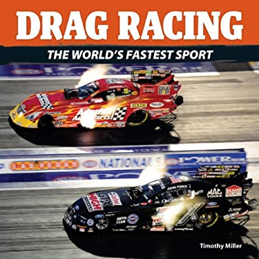 Drag Racing: The World's Fastest Sport 9781770850972