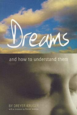 Dreams: And How to Understand Them 9781770130371