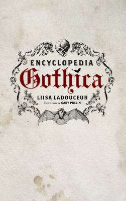 Encyclopedia Gothica 9781770410244