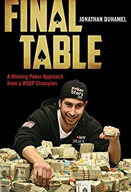Final Table: A Winning Poker Approach from a WSOP Champion 9781770411135