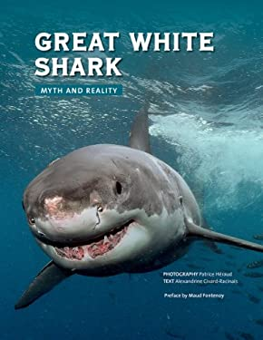 Great White Shark: Myth and Reality 9781770851023