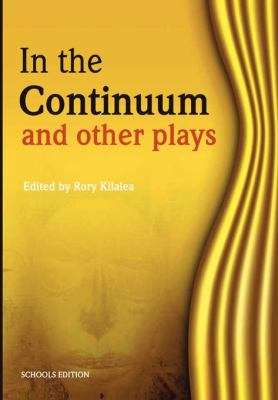 In the Continuum and Other Plays 9781779220844