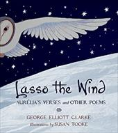 Lasso the Wind: Aurilia's Verses and Other Poems 21589450