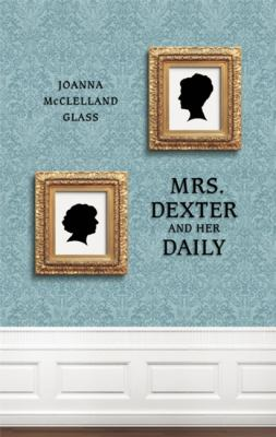 Mrs. Dexter and Her Daily 9781770910577