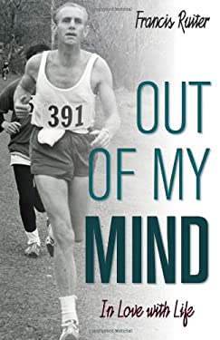 Out of My Mind: In Love with Life 9781770694354