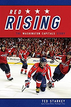 Red Rising: The Washington Capitals Story 9781770411050