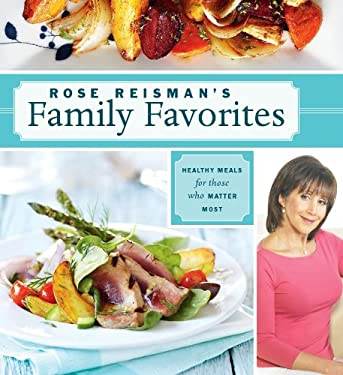 Rose Reisman's Family Favorites 9781770500068