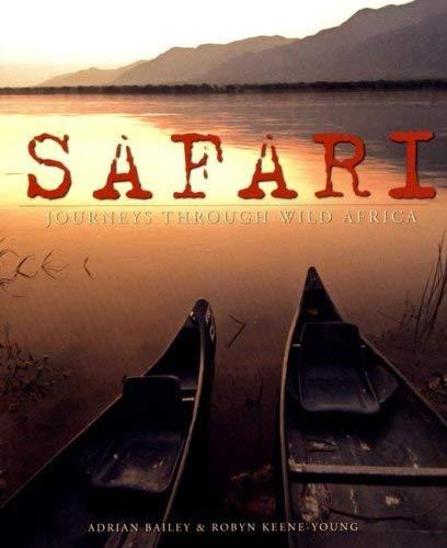 Safari: Journeys Through Wild Africa 9781770073944
