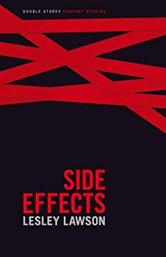 Side Effects: The Story of AIDS in South Africa 9781770130678