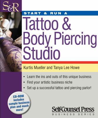 Start & Run a Tattoo & Body Piercing Business 9781770400702