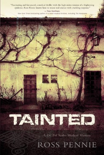 Tainted: A Dr. Zol Szabo Medical Mystery 9781770410213