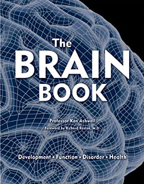 The Brain Book: Development, Function, Disorder, Health 9781770851269