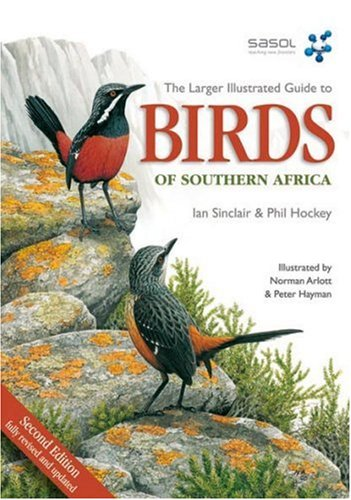 The Larger Illustrated Guide to Birds of Southern Africa 9781770072435