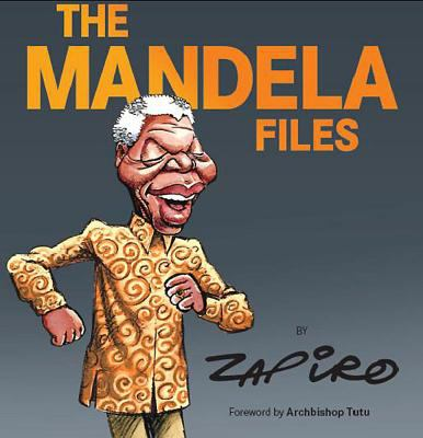 The Mandela Files 9781770130043