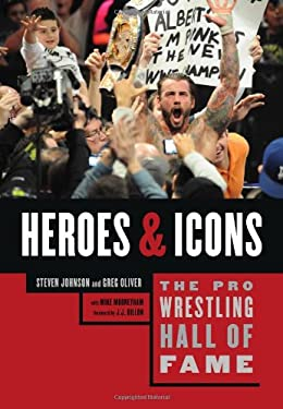 The Pro Wrestling Hall of Fame: Heroes & Icons 9781770410374