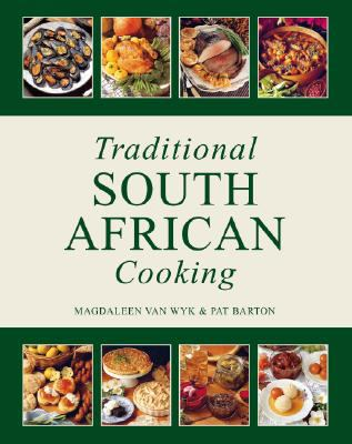 Traditional South African Cooking 9781770074071