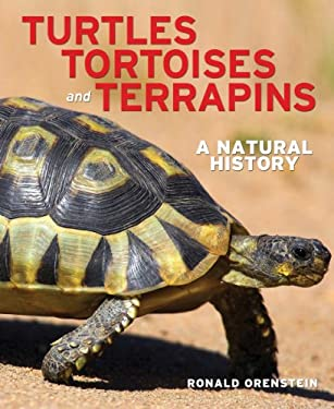 Turtles, Tortoises and Terrapins: A Natural History 9781770851191