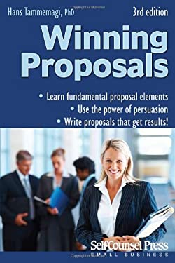 Winning Proposals: How to Write Them and Get Better Results 9781770400603