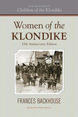 Women of the Klondike 9781770500174