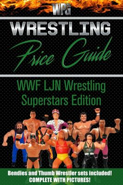 Wrestling Price Guide WWF LJN Wrestling Superstars Edition: Bendies and Thumb Wrestler Sets Included