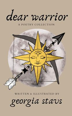 dear warrior: a poetry collection