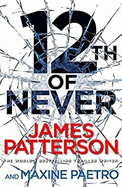 12th of Never: (Women's Murder Club 12) 9781780890296