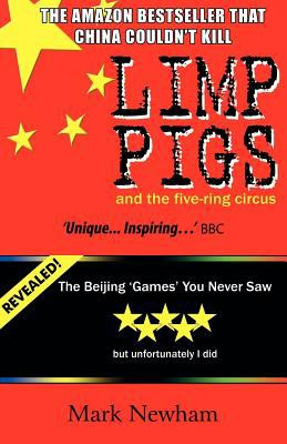 Limp Pigs and the Five Ring Circus 9781780030494