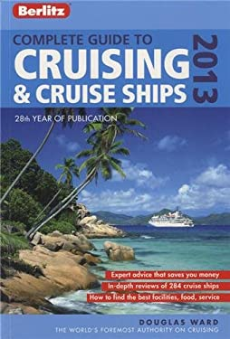 Berlitz: Complete Guide to Cruising and Cruise Ships 9781780040608
