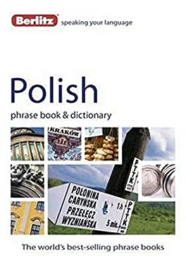 Berlitz Polish Phrase Book & Dictionary 9781780042534
