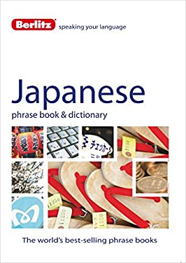 Berlitz Japanese Phrase Book and Dictionary 9781780042671