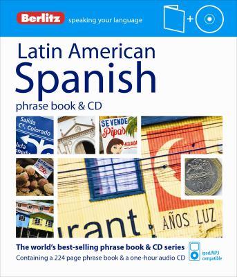 Berlitz Latin American Spanish Phrase Book & CD [With Phrase Book]