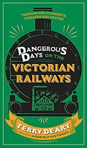 Dangerous Days on the Victorian Railways 23120068