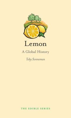 Lemon: A Global History 9781780230344