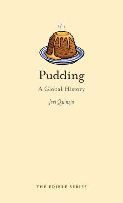 Pudding: A Global History 9781780230429