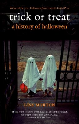 Trick or Treat: A History of Halloween 9781780230474