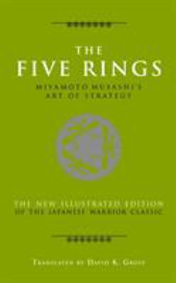 The Five Rings: Miyamoto Musashi's Art of Strategy 9781780281209